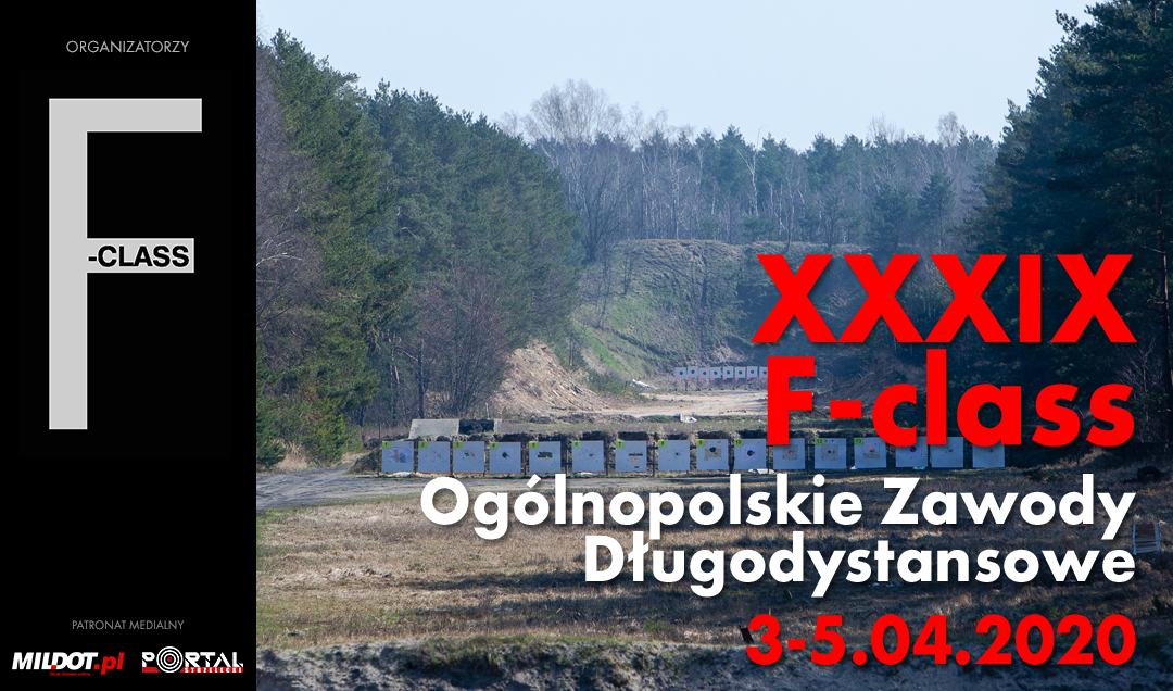 ZAPROSZENIE: XXXIX Ogólnopolskie Zawody Długodystansowe F-Class – Skarżysko 3-5.04.2020
